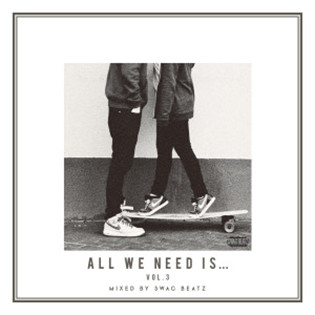 All We Need is all vol.3